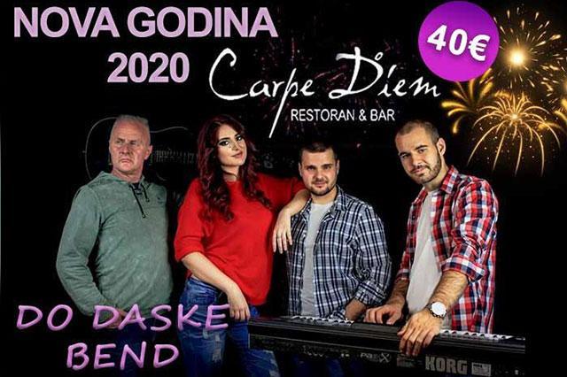 Do daske bend za doček Nove 2020. godine u restoranu Carpe Diem